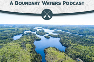 Tumblehome: A Boundary Waters Podcast – Tiberius and Raul Classic